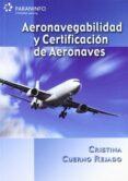 AERONAVEGABILIDAD Y CERTIFICACION DE AERONAVES - 9788428331838 - CRISTINA CUERNO REJADO
