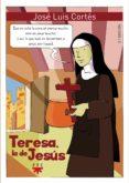 TERESA LA DE JESUS - 9788428818438 - JOSE LUIS CORTES