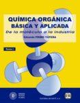 QUIMICA ORGANICA BASICA Y APLICADA: DE LA MOLECILA A LA INDUSTRIA (T.I) - 9788429179538 - EDUARDO PRIMO YUFERA