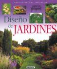 DISEÑO DE JARDINES - 9788430567638 - VV.AA.