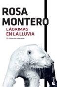 LAGRIMAS EN LA LLUVIA - 9788432229138 - ROSA MONTERO