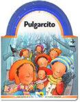 PULGARCITO (LOS CUENTOS DE LA OSA) - 9788441412538 - GIOVANNA MANTEGAZZA