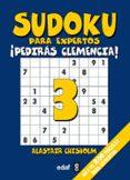 SUDOKU PARA EXPERTOS (VOL. 3) - 9788441424838 - ALASTAIR CHISHOLM