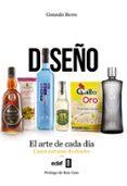 DISEÑO. EL ARTE DE CADA DIA: CASOS EXITOSOS DE DISEÑO - 9788441436138 - GONZALO BERRO
