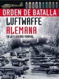 LUFTWAFFE ALEMANA EN LA II GUERRA MUNDIAL - 9788466223638 - CHRIS MCNAB