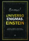 EL UNIVERSO DE LOS ENIGMAS DE EINSTEIN - 9788466234238 - TIM DEDOPULOS