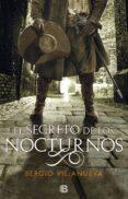 el secreto de los nocturnos (ebook)-sergio villanueva-9788466665438