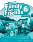 FAMILY AND FRIENDS 6 ACTIVITY BOOK  EXAM POWER PACK (2º ED) - 9788467393538 - VV.AA.