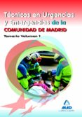 TECNICOS EN URGENCIAS Y EMERGENCIAS DE LA COMUNIDAD DE MADRID. TE MARIO VOLUMEN I - 9788467679038 - VV.AA.