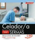 CELADOR/A. SERVICIO MADRILEÑO DE SALUD (SERMAS) SIMULACROS DE EXAMEN - 9788468172538 - VV.AA.