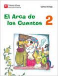 EL ARCA DE LOS CUENTOS 2 - 9788468200538 - VV.AA.