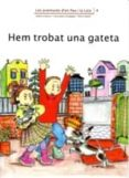 HEM TROBAT UNA GATETA - 9788476027738 - ADELINA PALACIN