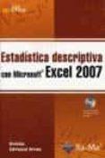 ESTADISTICA DESCRIPTIVA CON MICROSOFT EXCEL 2007 - 9788478978038 - URSICINO CARRASCAL ARRANZ