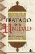 EL TRATADO DE LA UNIDAD - 9788486221638 - MUHYI L DIN IBN ARABI