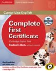 COMPLETE FIRST FOR SCHOOLS FOR SPANISH SPEAKERS STUDENT S PACK WITH ANSWERS (STUDENT S BOOK WITH CD-ROM, WORKBOOK WITH AUDIO CD) - 9788490363638 - VV.AA.