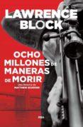 OCHO MILLONES DE MANERAS DE MORIR - 9788490568538 - LAWRENCE BLOCK