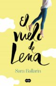 EL VUELO DE LENA - 9788491291138 - SARA BALLARIN