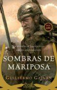 SOMBRAS DE MARIPOSAS - 9788491642138 - GUILLERMO GALVAN