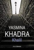 khalil (ebook)-yasmina khadra-9788491812838