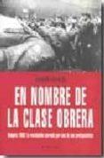 en nombre de la clase obrera: hungria 1956 (el viejo topo)-sandor kopacsi-9788492616138