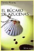 el bucaro de las azucenas-tomas alvarez dominguez-9788493319038