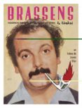 BRASSENS, LA LIBERTAD - 9788493977238 - JOANN SFAR