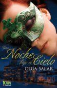 UNA NOCHE BAJO EL CIELO - 9788494134838 - OLGA SALAR