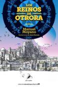 los reinos de otrora-manuel moyano-9788494917738