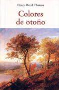 COLORES DE OTOÑO - 9788497167338 - JOSE ANTONIO BALBONTIN