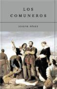 LOS COMUNEROS - 9788497340038 - JOSEPH PEREZ