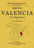 TRADICIONES DE VALENCIA Y SU PROVINCIA - 9788497613538 - JUAN B. PERALES