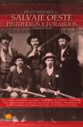 EL SALVAJE OESTE: PISTOLEROS Y FORAJIDOS (BREVE HISTORIA DE...) - 9788497635738 - GREGORIO DOVAL
