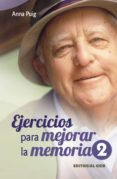 EJERCICIOS PARA MEJORAR LA MEMORIA, 2. - 9788498420838 - ANNA PUIG