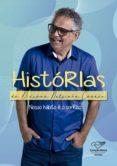 Descarga gratuita de libros de audio de itune. HISTÓRIAS DO DIÁCONO NELSINHO CORRÊA 9788553391738 (Spanish Edition) de DIÁCONO NELSINHO CORRÊA
