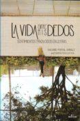 LA VIDA ENTRE MIS DEDOS - 9789801276838 - NACARID PORTAL ARRAEZ