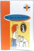 THE FACE IN THE MIRROR (ADVANCED) (2º ESO) - 9789963467938 - JULIE HART