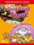 MACMILLAN CHILDERN´S READERS: 1 FOOD, FOOD, FOOD - 9780230443648 - VV.AA.