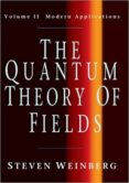 THE QUANTUM THEORY OF FIELDS: VOLUME 2, MODERN APPLICATIONS - 9780521670548 - STEVEN WEINBERG