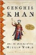 GENGHIS KHAN AND THE MAKING OF THE MODERN WORLD - 9780609809648 - JACK WEATHERFORD
