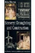 scenery: draughting and construction for theatres, museums, exhib itions and trade shows-john blurton-9780713656848
