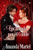 ENCANTADA POR EL CONDE (EBOOK) - 9781547510948