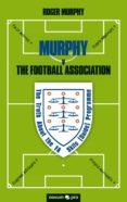 Es audiolibro descargas gratuitas. MURPHY V THE FOOTBALL ASSOCIATION PDB ePub