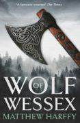 Amazon stealth descargar ebook gratis WOLF OF WESSEX de MATTHEW HARFFY