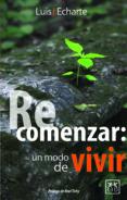 RECOMENZAR: UN MODO DE VIVIR (EBOOK) - 9786077610748 - LUIS J. ECHARTE FERNANDEZ