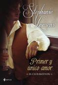 PRIMER Y UNICO AMOR (EL CLUB BASTION 3) - 9788408007548 - STEPHANIE LAURENS