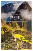 LO MEJOR DE PERU 2017 (3ª ED.) (LONELY PLANET) - 9788408164548 - PHILLIP TANG