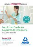TECNICO EN CUIDADOS AUXILIARES DE ENFERMERIA DEL SERVICIO MURCIANO DE SALUD. SIMULACROS DE EXAMEN - 9788414224748 - VV.AA.