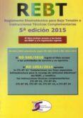 REGLAMENTO 5ª EDICION ELECTROTECNICO PARA BAJA TENSION E INSTRUCC IONES TECNICAS - 9788415270348 - VV.AA.