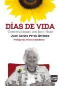 dias de vida: conversaciones con joan hunt-juan carlos perez jimenez-9788416032648