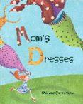 MOM S DRESSES - 9788416147748 - MONICA CARRETERO